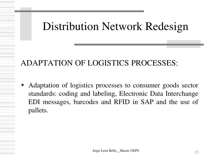 Distribution Network Redesign