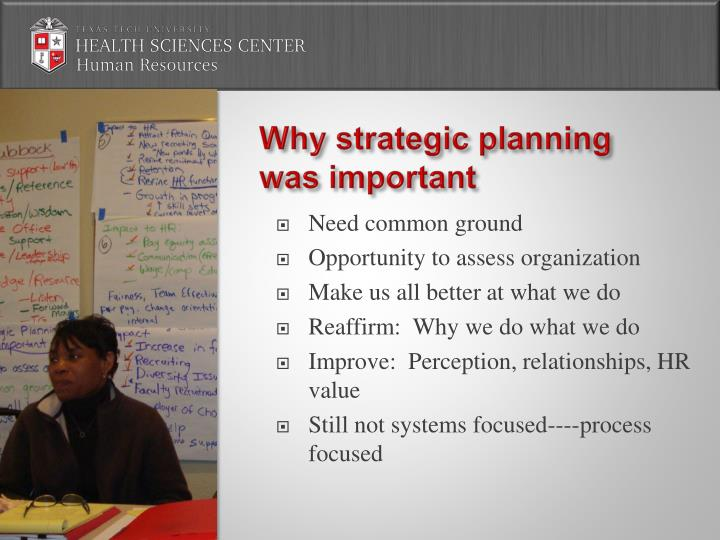 Why strategic planning was important