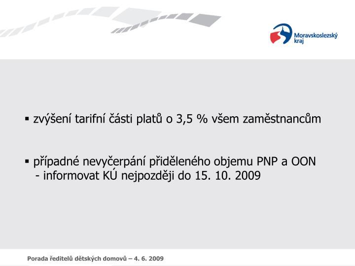 zvýšení tarifní části platů o 3,5 % všem zaměstnancům