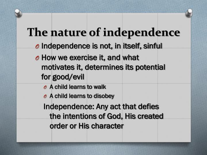 The nature of independence