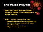 the union prevails