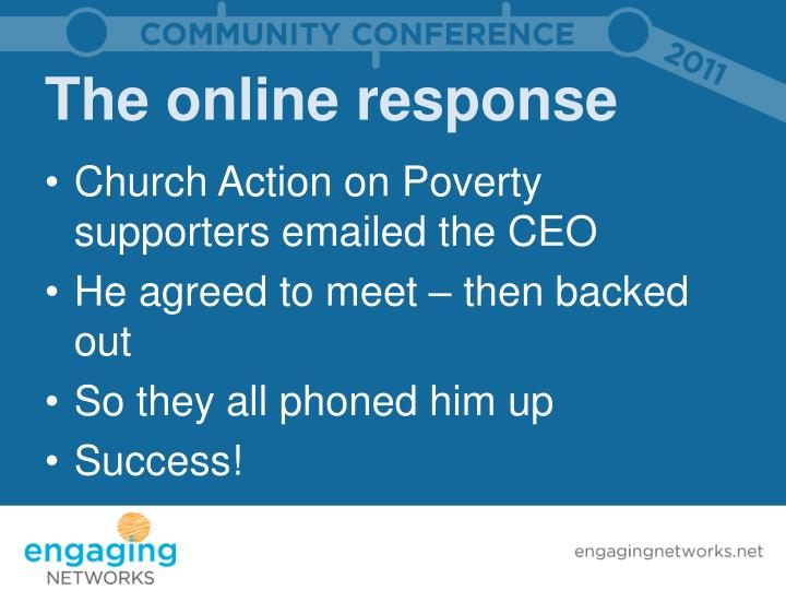 The online response