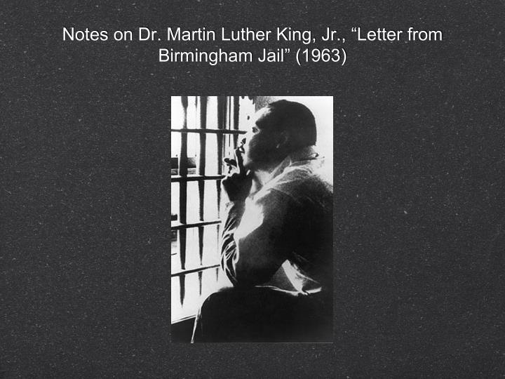 """PPT - Notes on Dr  Martin Luther King, Jr , """"Letter from"""