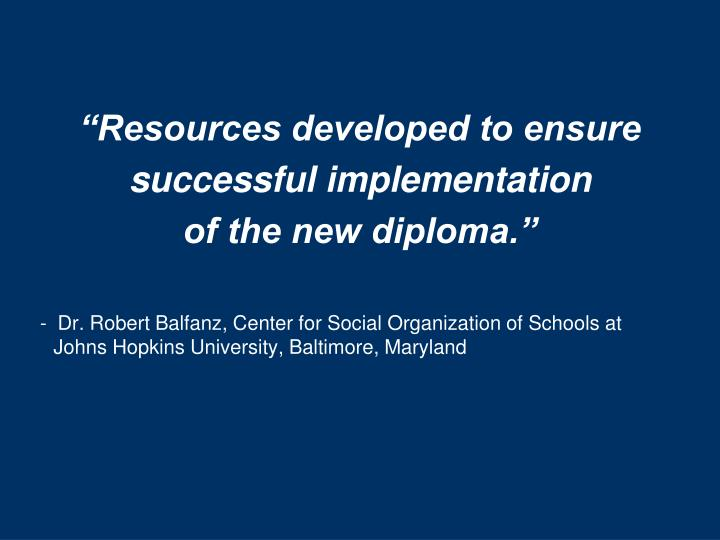 """""""Resources developed to ensure"""