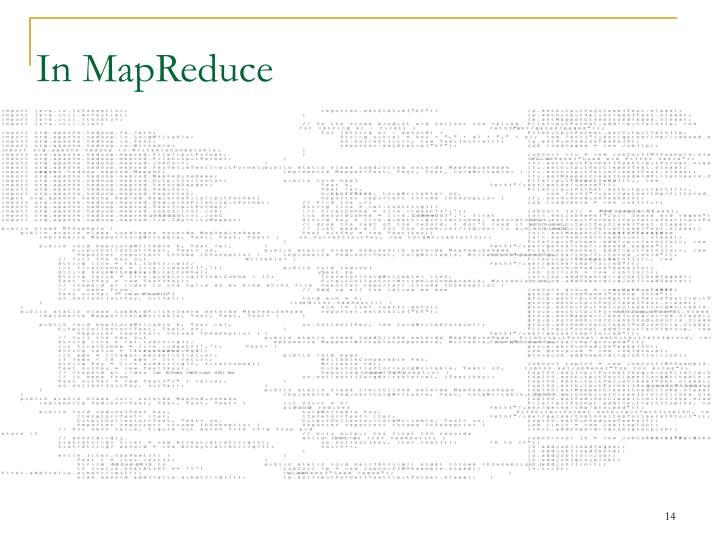 In MapReduce