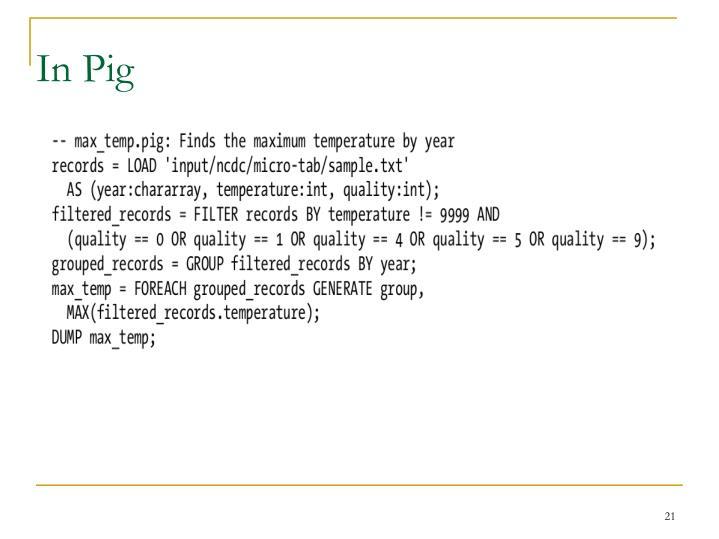 In Pig