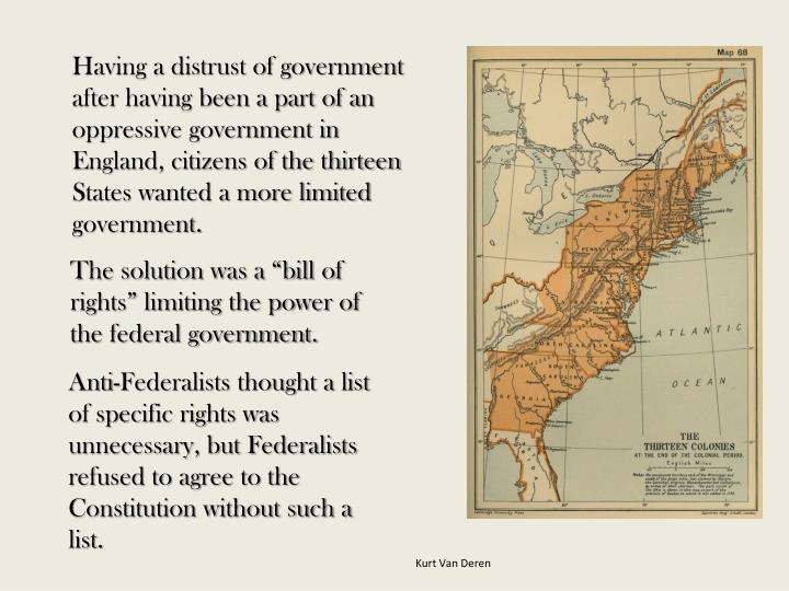 Having a distrust of government after having been a part of an oppressive government in England, cit...