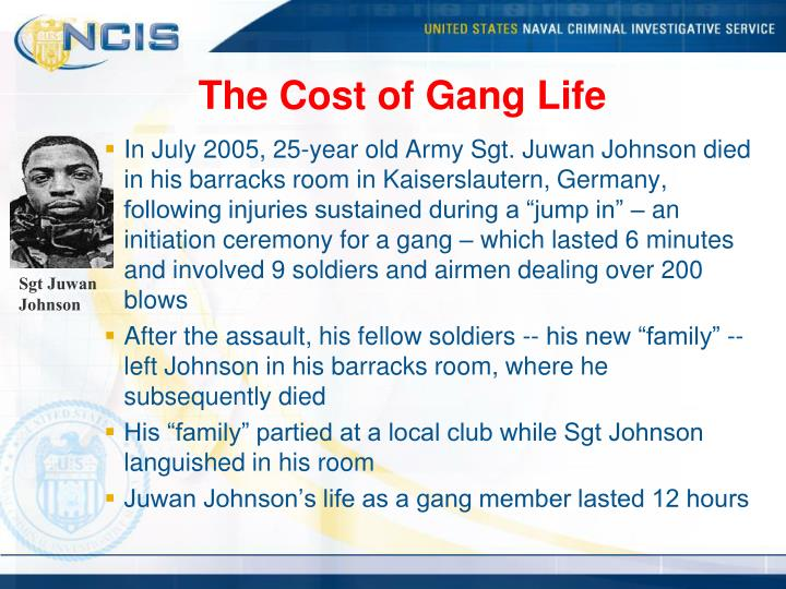 The Cost of Gang Life