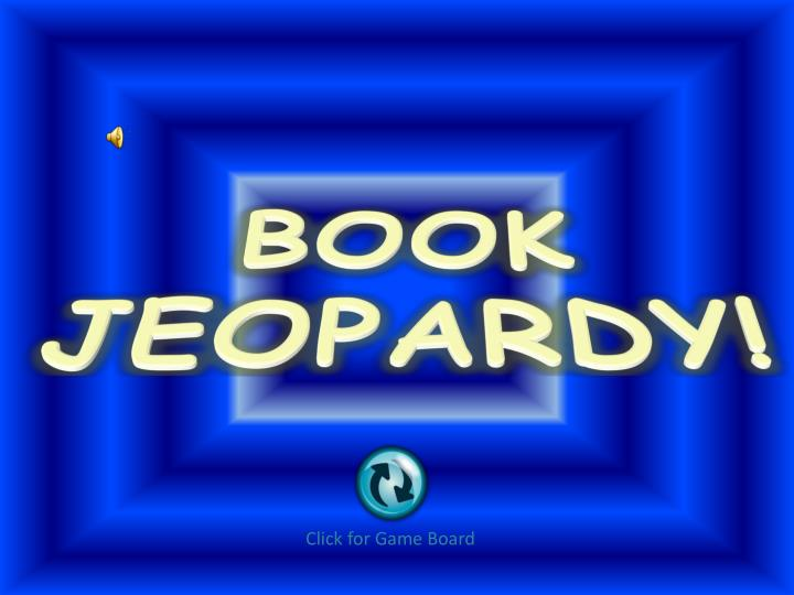 PPT - BOOK JEOPARDY! PowerPoint Presentation - ID:4657457