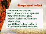 hiperpotasemi neden