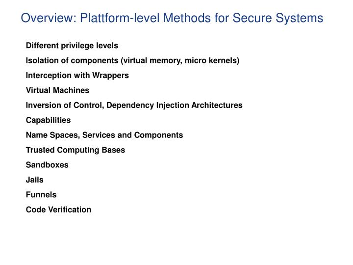 Overview plattform level methods for secure systems