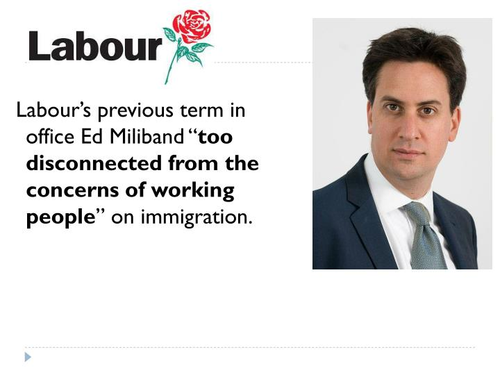 Labour's previous term in office Ed