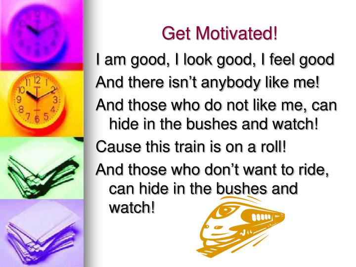 Get Motivated!