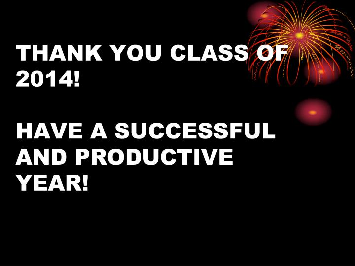 THANK YOU CLASS OF 2014!