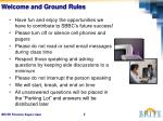 welcome and ground rules