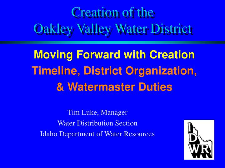 creation of the oakley valley water district n.