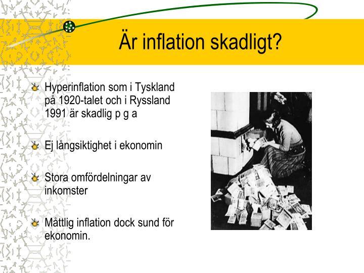 Är inflation skadligt?