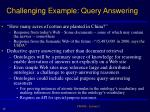 challenging example query answering