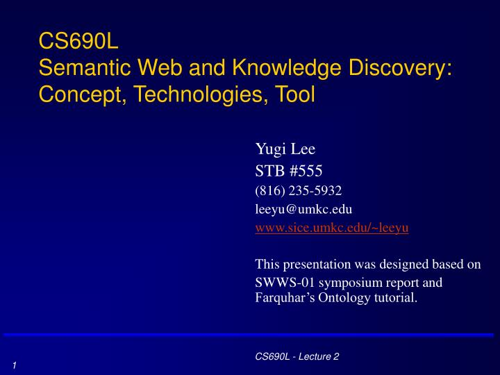 cs690l semantic web and knowledge discovery concept technologies tool n.