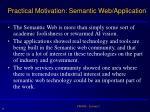 practical motivation semantic web application