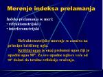 merenje indeksa prelamanja