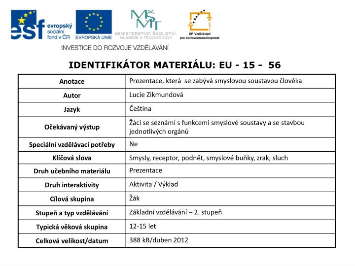 Identifikátor materiálu: EU - 15 -