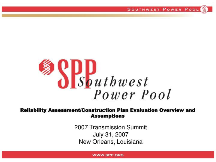 reliability assessment construction plan evaluation overview and assumptions n.