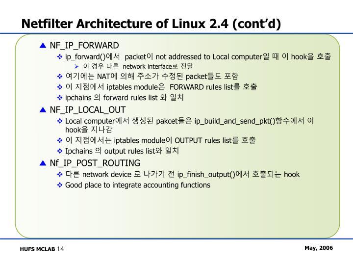 Netfilter Architecture of Linux 2.4 (cont'd)