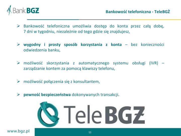 Bankowość telefoniczna - TeleBGŻ