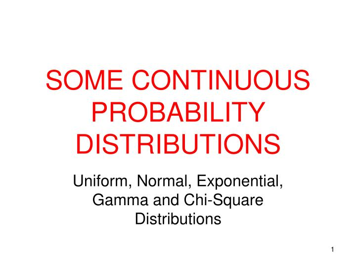 some continuous probability distributions n.