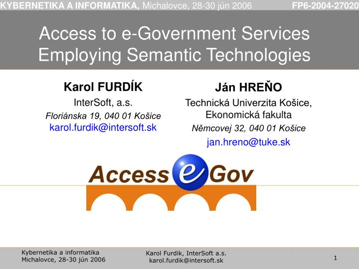 Access to e government services employing semantic technologies