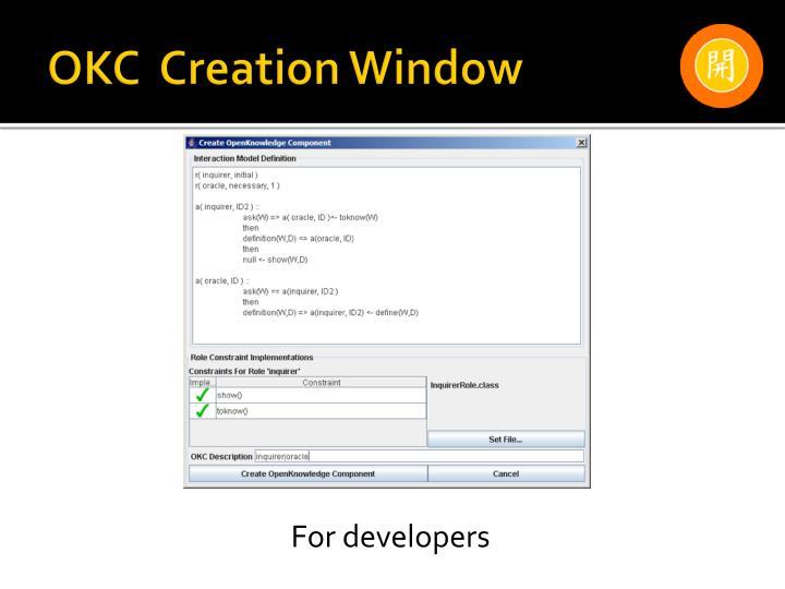 OKC  Creation Window