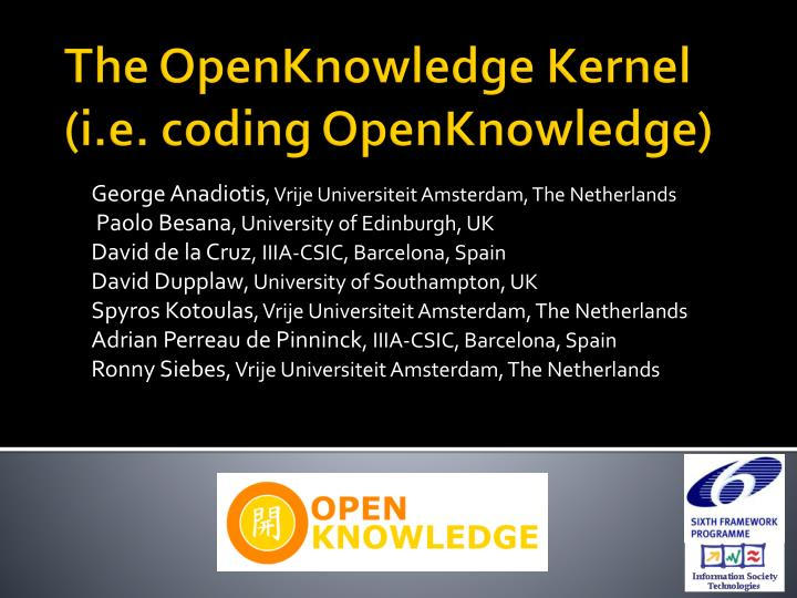 The openknowledge kernel i e coding openknowledge