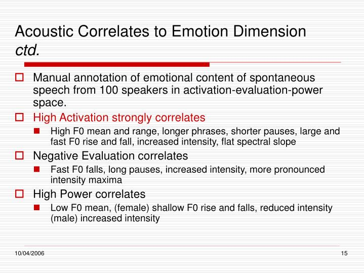 Acoustic Correlates to Emotion Dimension