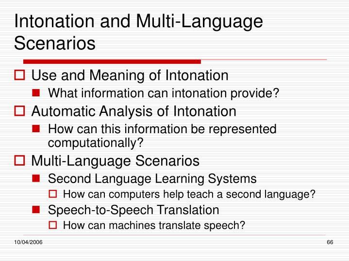 Intonation and Multi-Language Scenarios