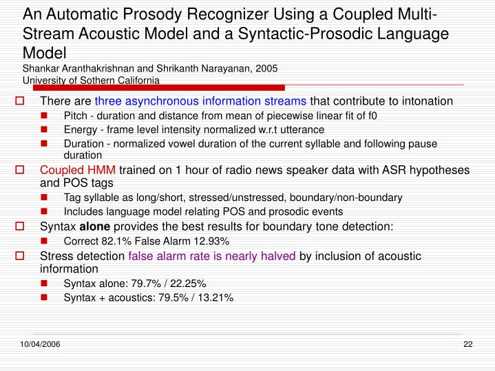 An Automatic Prosody Recognizer Using a Coupled Multi-Stream Acoustic Model and a Syntactic-Prosodic Language Model