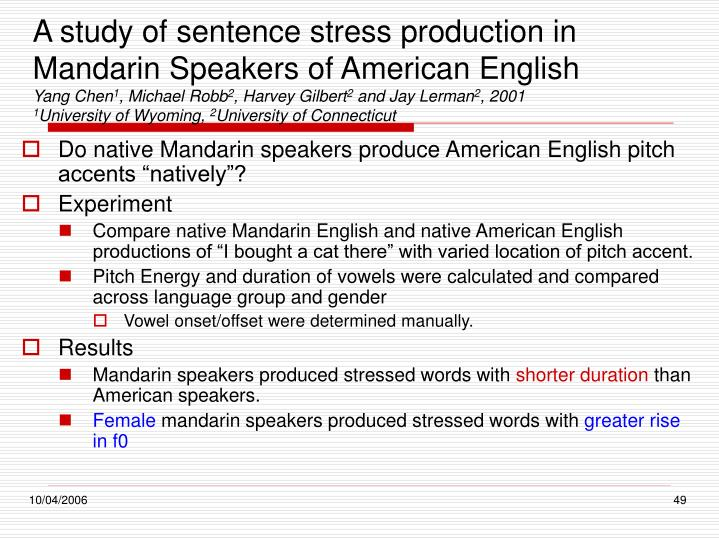 A study of sentence stress production in Mandarin Speakers of American English