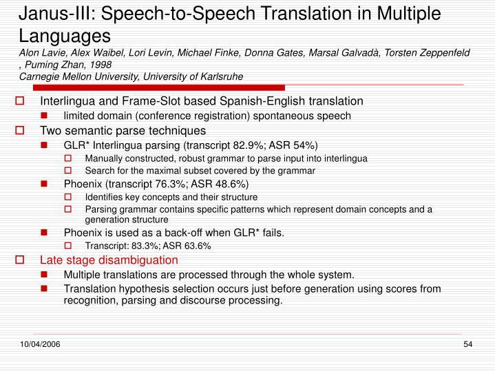 Janus-III: Speech-to-Speech Translation in Multiple Languages