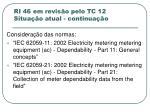 ri 46 em revis o pelo tc 12 situa o atual continua o2