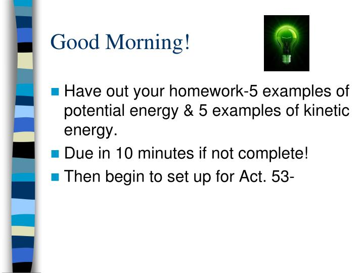 PPT - Good Morning! PowerPoint Presentation - ID:4660274