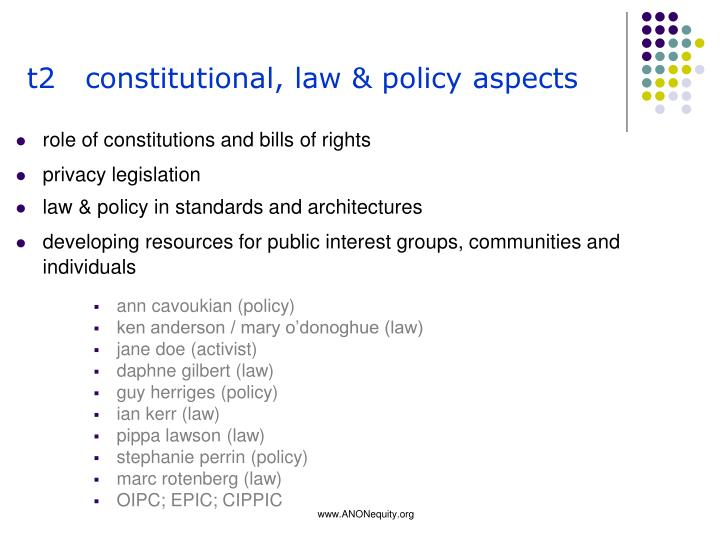 t2   constitutional, law & policy aspects