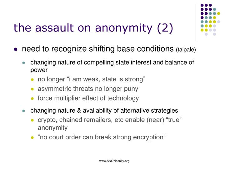 the assault on anonymity (2)