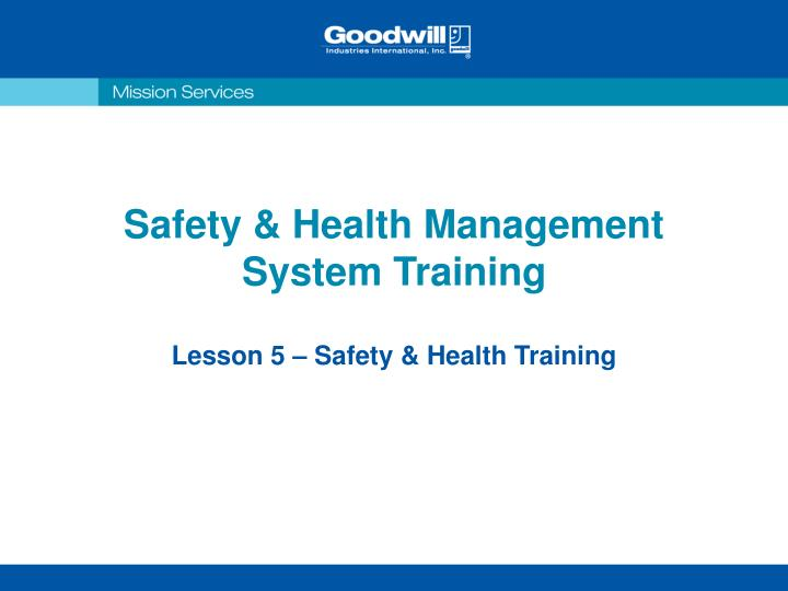 Safety health management system training