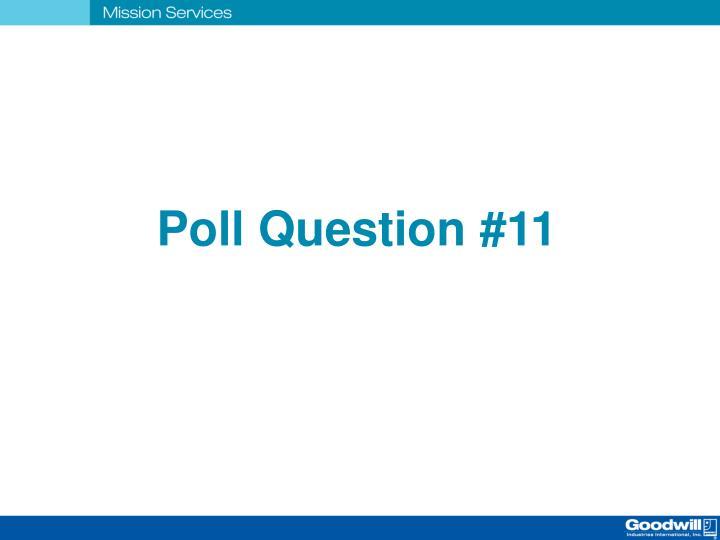 Poll Question #11