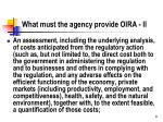 what must the agency provide oira ii
