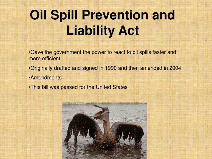 oil spill prevention and liability act n.