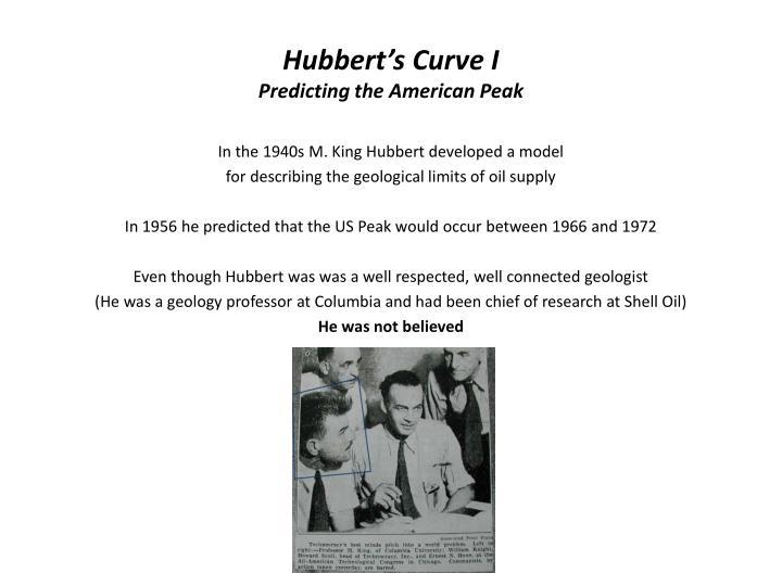 Hubbert s curve i predicting the american peak