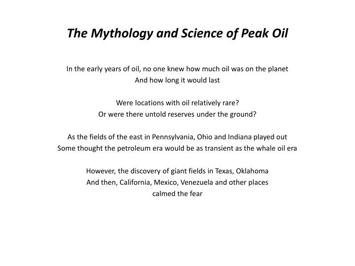 The Mythology and Science of Peak Oil