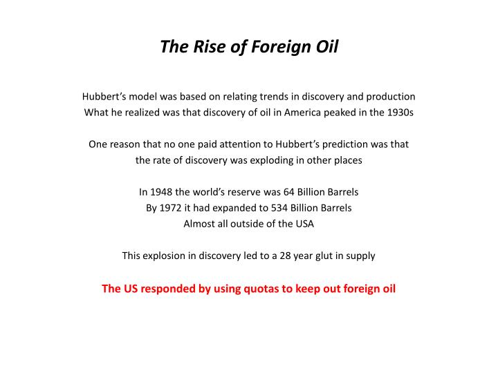The Rise of Foreign Oil