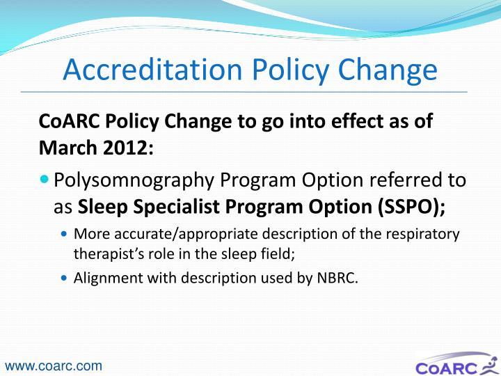 Accreditation Policy Change